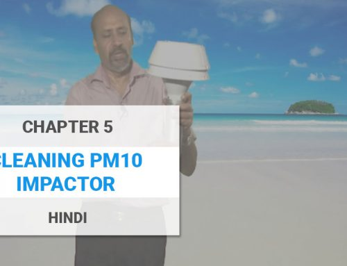 Cleaning PM10 Impactor – Hindi