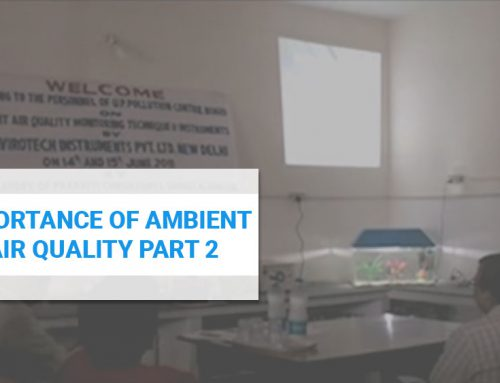 Importance of Ambient Air Quality Part 2